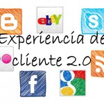 Experiencia de cliente 2.0