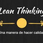 ¿Qué es la calidad?, Lean Thinking
