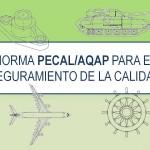 Certificación PECAL: Aseguramiento de calidad para suministradores del Ministerio de Defensa (España)